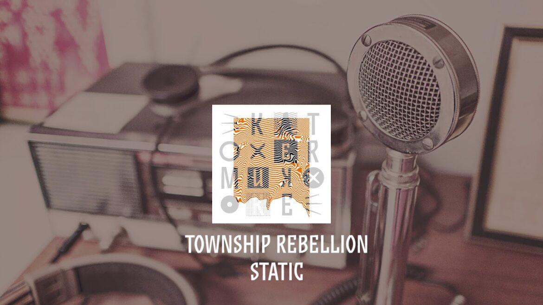 Township Rebellion - Static