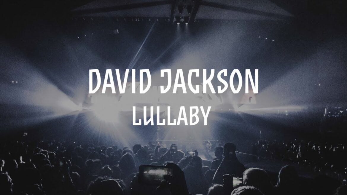 David Jackson: Lullaby / Out 29/03/2019