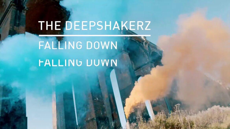 The Deepshakerz - Falling Down