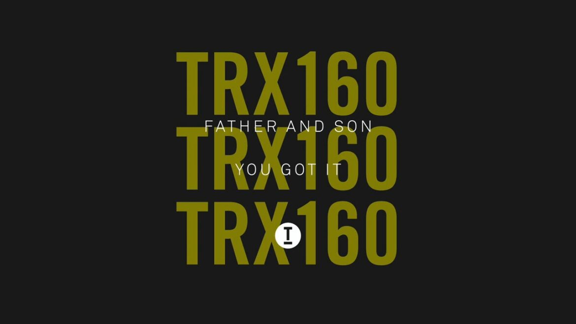 FATHER AND SON - You Got It (Extended Mix)