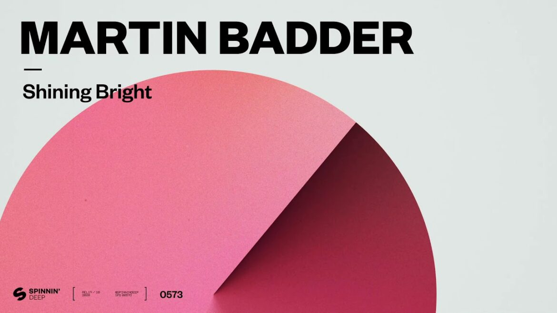 Martin Badder - Shining Bright (Official Audio)