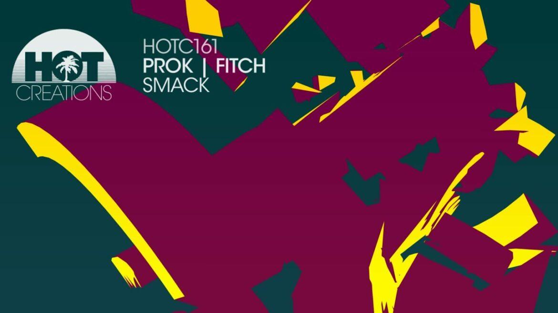 Prok & Fitch Feat  Kyozo - Smack