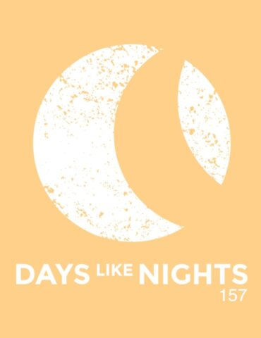 DAYS like NIGHTS 157