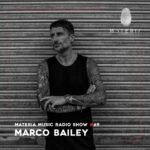 MATERIA Music Radio Show 069 with Marco Bailey