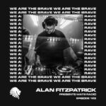 We Are The Brave Radio 128 (Guest Mix by Boxia)
