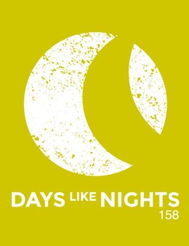 DAYS like NIGHTS 158