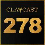 Clapcast #278