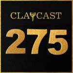 Clapcast #275