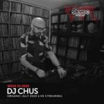 CHUS July Live Mixtape (ESP) - WEEK31_20 Stereo Podcast