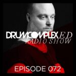 Drumcomplexed Radio Show 072 | Drumcomplex