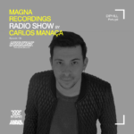 Magna Recordings Radio Show by Carlos Manaça 134   DiPhill [Lisbon