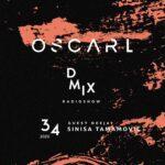 WEEK34_2020_Oscar L Presents - DMix Radioshow - Guest DJ - Sinisa Tamamovic