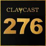Clapcast #276
