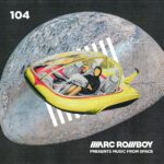 Music From Space 104 | Marc Romboy
