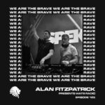 We Are The Brave Radio 125 (Guest Mix by Spektre)