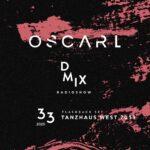WEEK33_2020_Oscar L Presents - DMix Radioshow - Flashback Set - Tanzhaus West