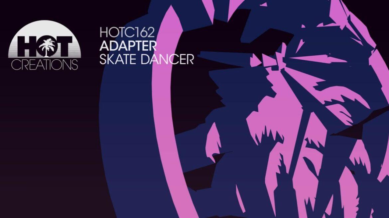 Adapter - Skate Dancer