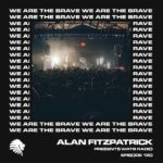 We Are The Brave Radio 120 (Guest Mix by Josh Coakley)