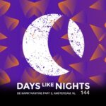 DAYS like NIGHTS 144 - De Marktkantine Part 2