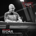 DJ Chus Live @ Teatro Calderon Valladolid - Stereo productions - Week 41 2020