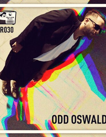ER030 - Ellum Radio by Maceo - Odd Oswald Guest Mix