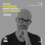Magna Recordings Radio Show by Carlos Manaça 125 | Afro House Studio Mix