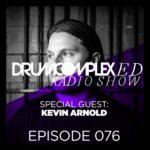 Drumcomplexed Radio Show 076   Kevin Arnold