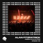 We Are The Brave Radio 122 (Studio Mix by Alan Fitzpatrick Studio)