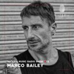 MATERIA Music Radio Show 072 with Marco Bailey