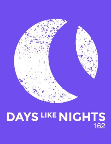 DAYS like NIGHTS 162