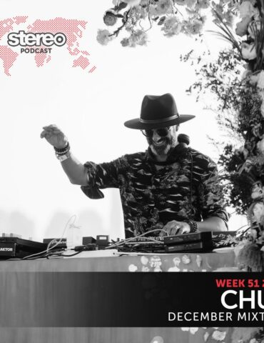 CHUS December Mixtape - Stereo Productions Podcast - Week 51 2020