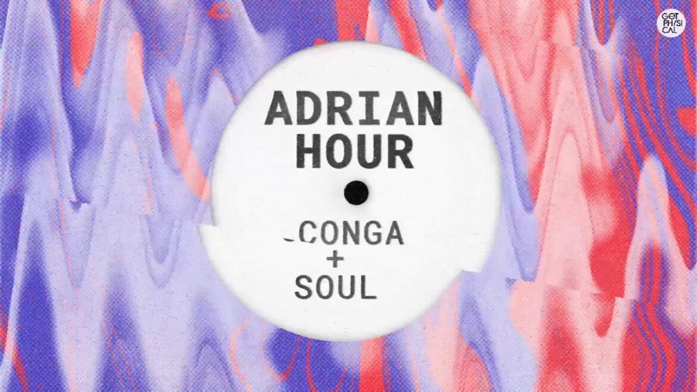 Adrian Hour - Conga