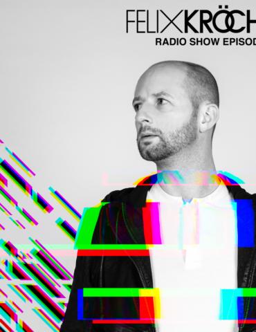 Felix Kröcher Radioshow 341   Felix Kröcher