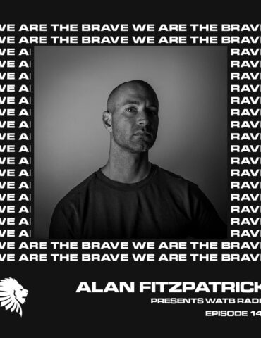 We Are The Brave Radio 141 (Guest Mix from Buridan)