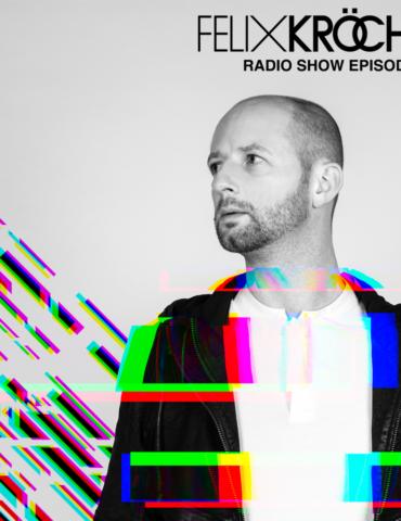 Felix Kröcher Radioshow 338 | Felix Kröcher