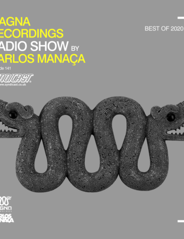 Magna Recordings Radio Show by Carlos Manaça 141 | Best Of 2020