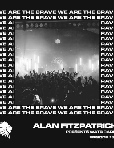 We Are The Brave Radio 137 (Guest Mix from Modeā)