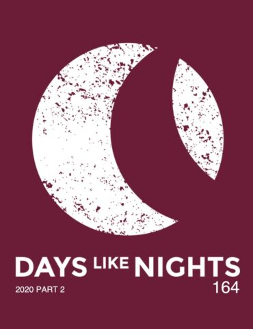 DAYS like NIGHTS 164 - 2020 Part 2