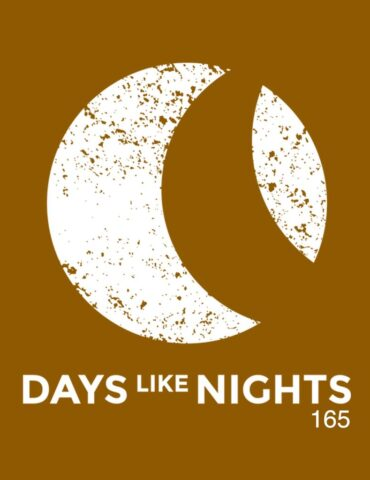 DAYS like NIGHTS 165