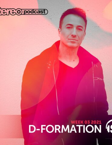 D-Formation | Stereo Productions Podcast 385 | Week 03 2021