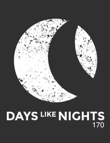 DAYS like NIGHTS 170