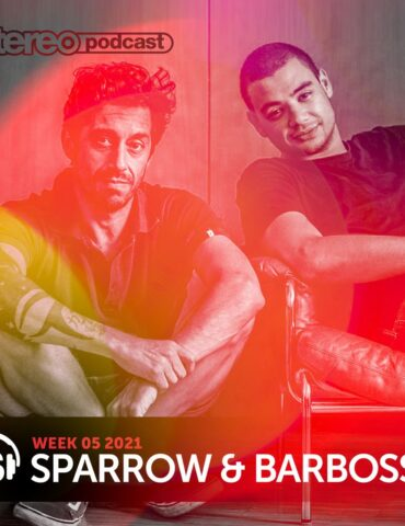 Sparrow & Barbossa | Stereo Productions Podcast 387 | Week 05 2021