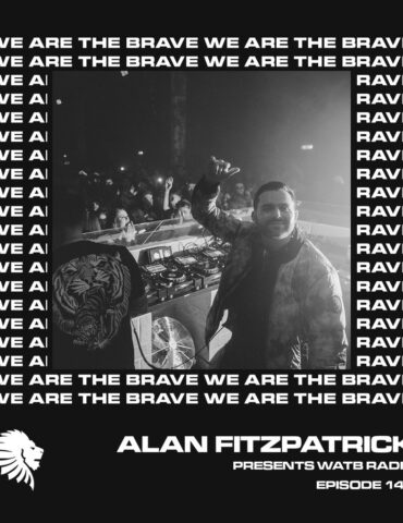 We Are The Brave Radio 146 (Guest Mix from Ronnie Spiteri)