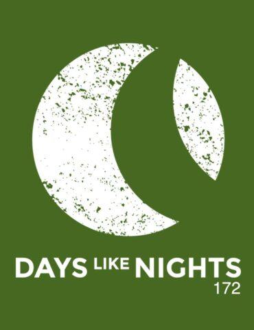 DAYS like NIGHTS 172