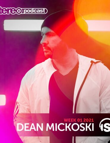 Dean Mickoski (USA) | Stereo Productions Podcast 383 | Week 01 2021