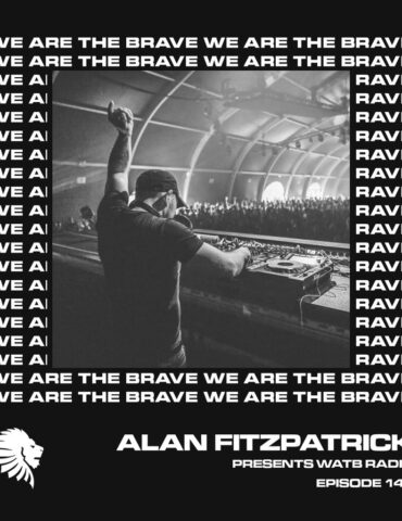 We Are The Brave Radio 147 (Guest Mix from Harvey McKay)
