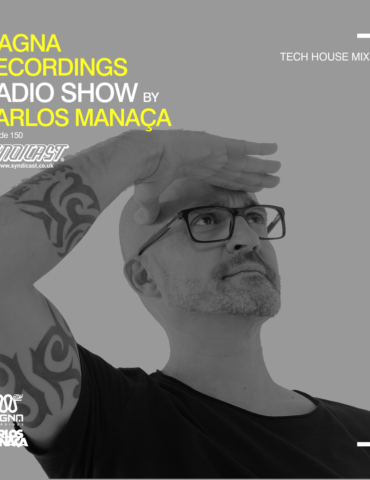 Magna Recordings Radio Show by Carlos Manaça 150   Tech House Mix