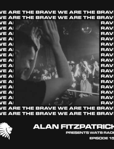 We Are The Brave Radio 152 (Guest mix from Transcode)