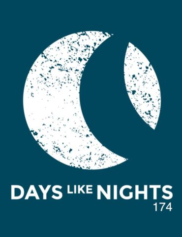DAYS like NIGHTS 174