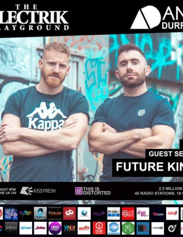 Electrik Playground 18/4/21 inc Future Kings Guest Session